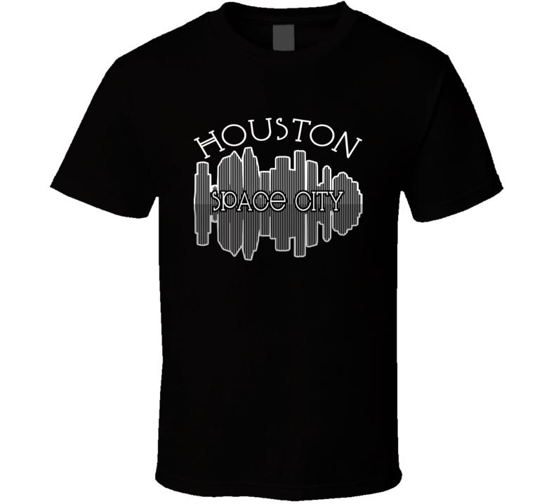 Houston Space City Nickname Skyline Favorite City T Shirt