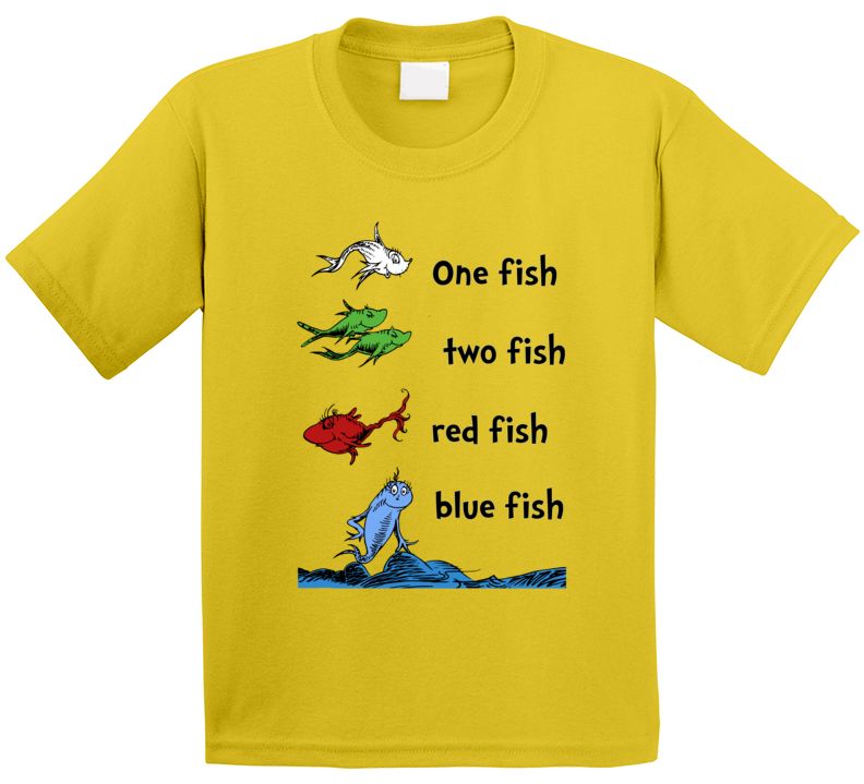 One Fish Two Fish Red Fish Blue Fish Dr Seuss Children's Book T Shirt