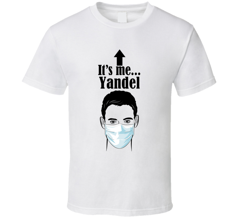 Yandel It's Me Man In A Face Covering Social Distancing New Norm T Shirt