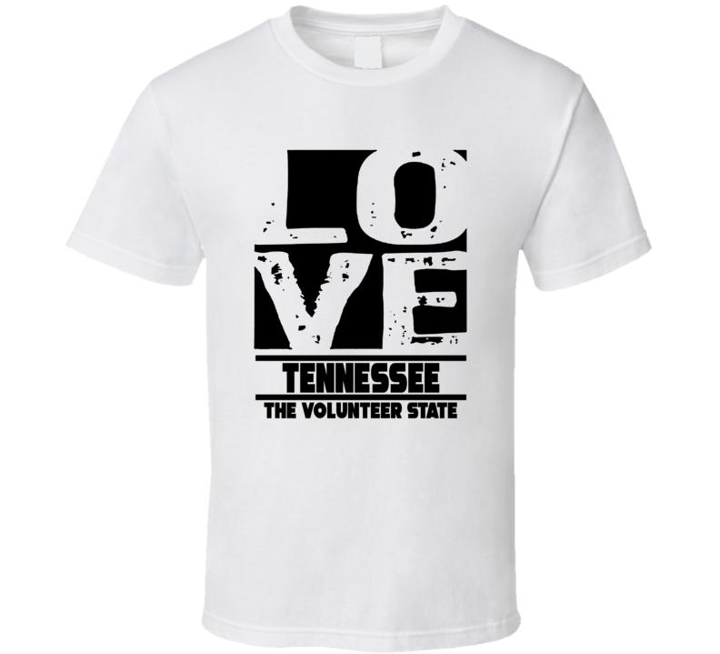 Tennessee Love The Volunteer State Hometown Pride T Shirt