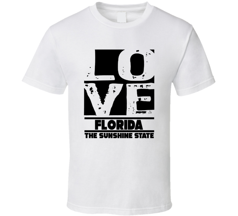 Florida Love The Sunshine State Hometown Pride T Shirt