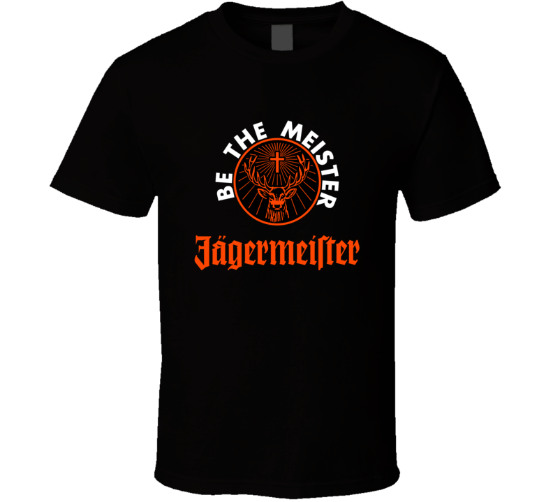 Be The Meister Liquor Lovers T Shirt