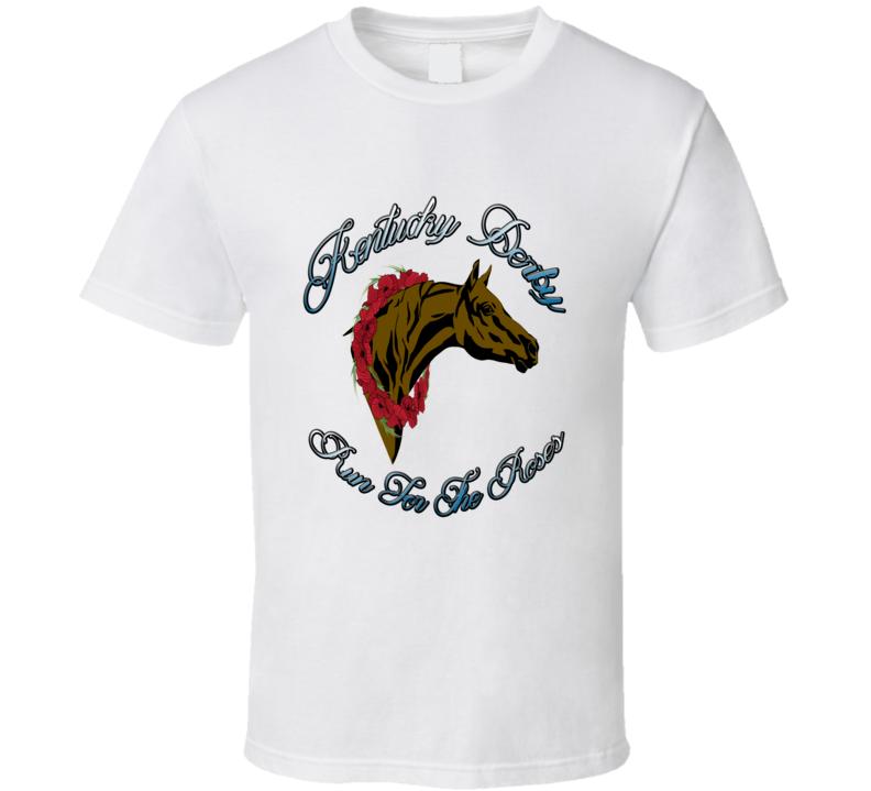 Kentucky Derby Run For The Roses Fan T Shirt