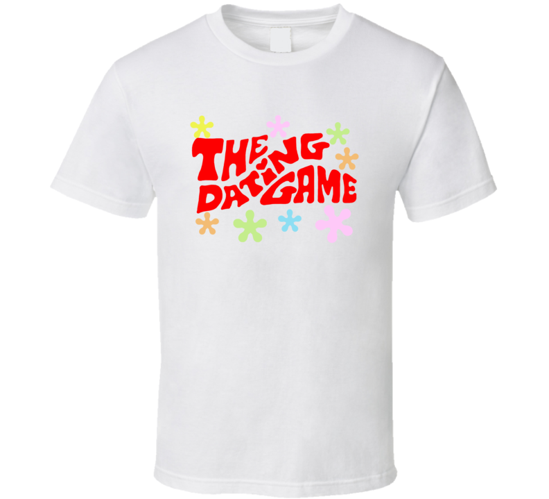 The Dating Game Popular Game Show Tv Fan T Shirt