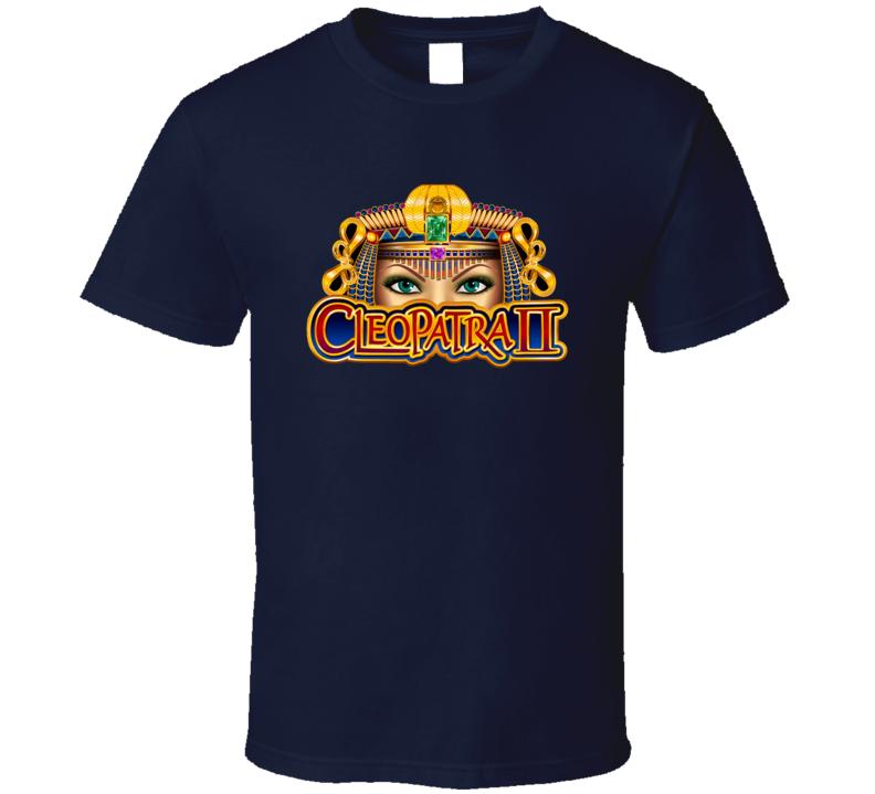 Cleopatra 2 Favorite Game Las Vegas T Shirt