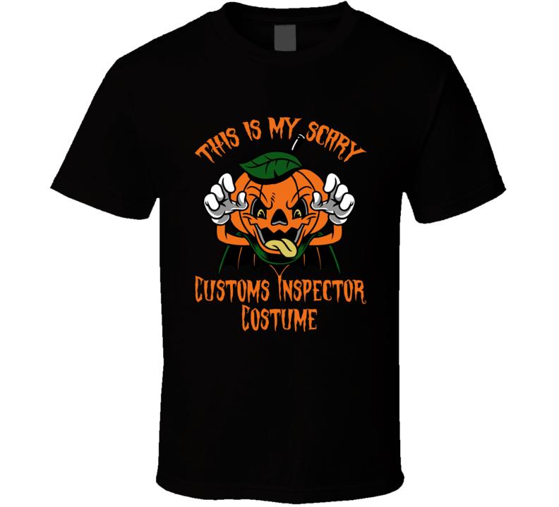 Scary Customs Inspector Halloween Costume T Shirt