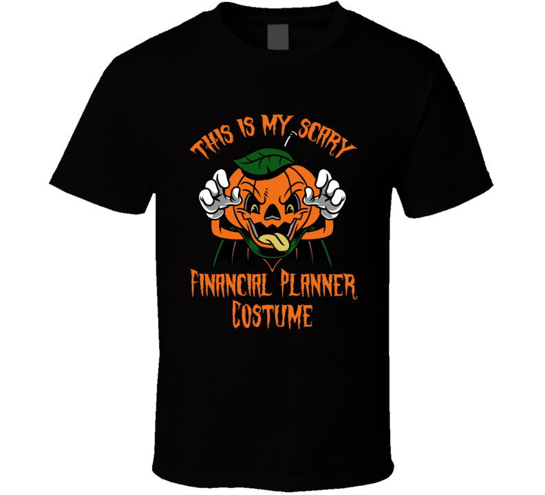 Scary Financial Planner Halloween Costume T Shirt