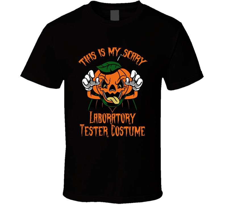 Scary Laboratory Tester Halloween Costume T Shirt