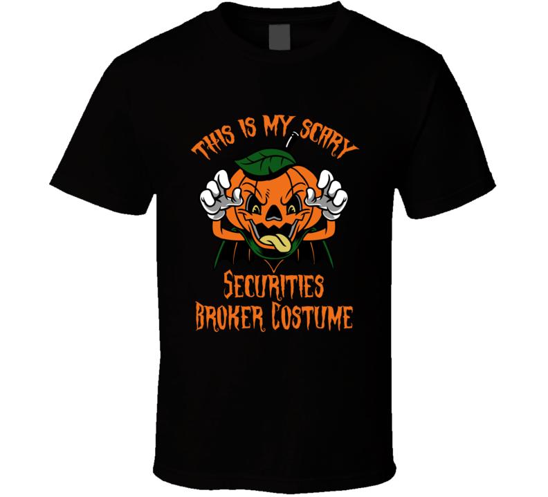 Scary Securities Broker Halloween Costume T Shirt