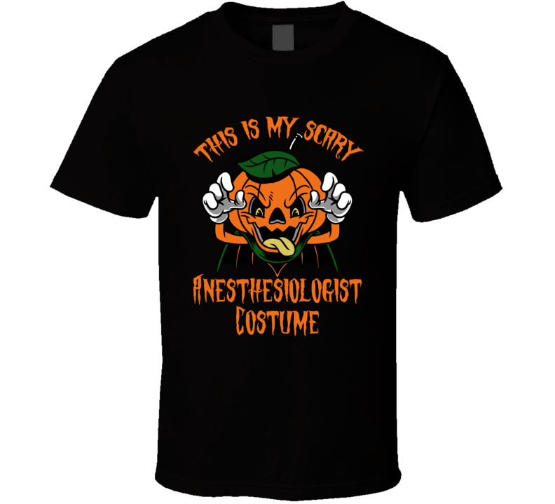 Scary Anesthesiologist Halloween Costume T Shirt