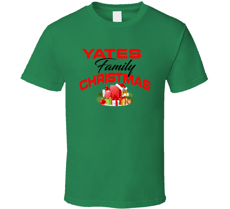 Yates Family Christmas T Shirt