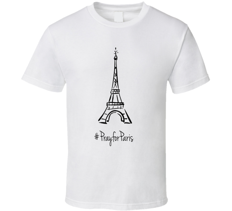 Pray for Paris #prayforparis t-shirt Anti-terrorism support November terror attack shirts