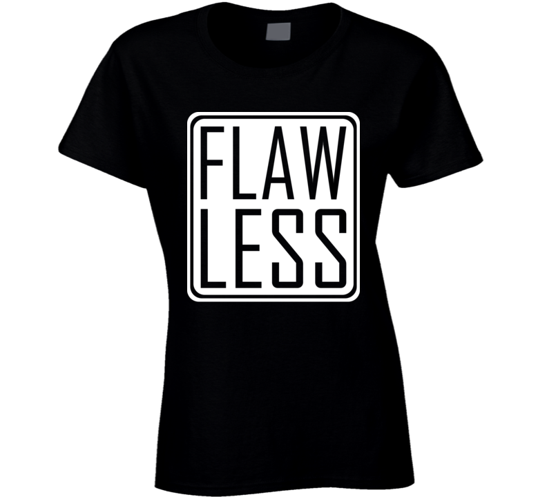 Flawless woman's Cool T Shirt