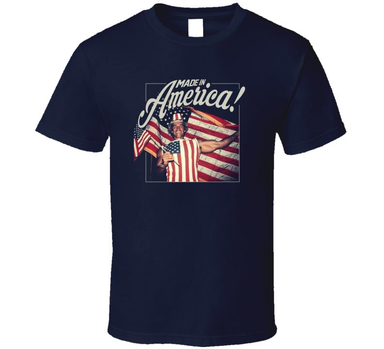 Arnold Schwarzenegger Made In America T Shirt