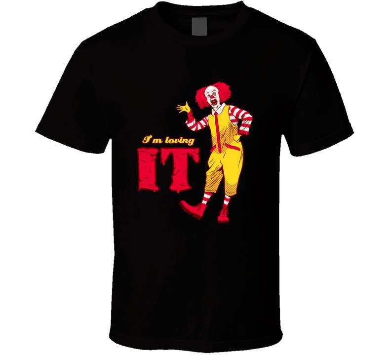 I'm Loving It Pennywise The Clown Ronald McDonald Halloween T Shirt