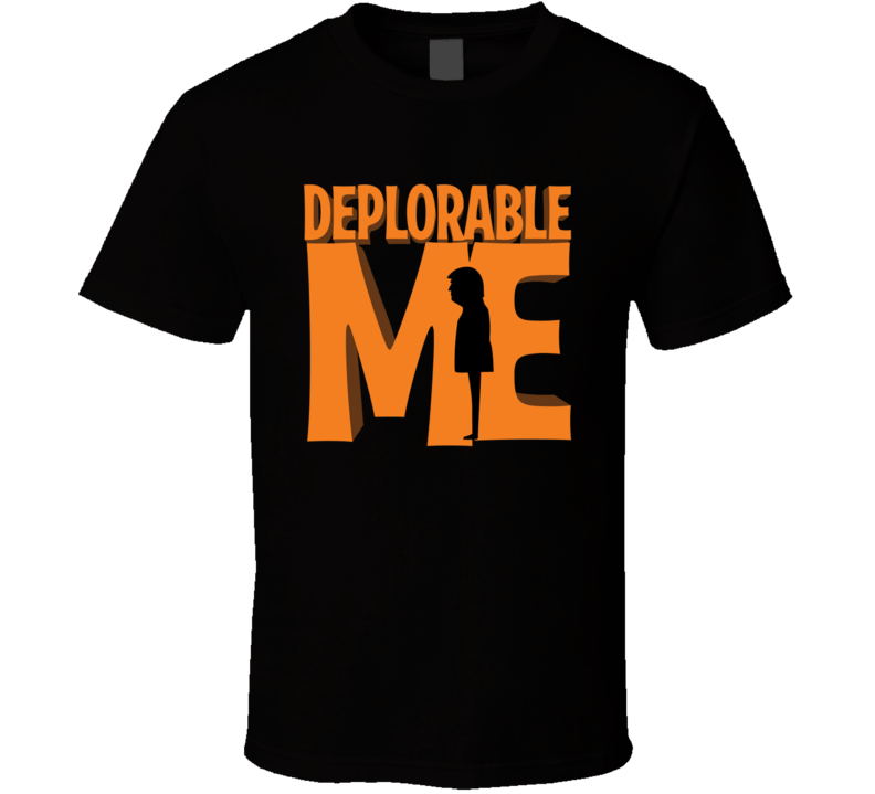 Deplorable Me Funny Donald Trump Dispicable Me Parody T Shirt