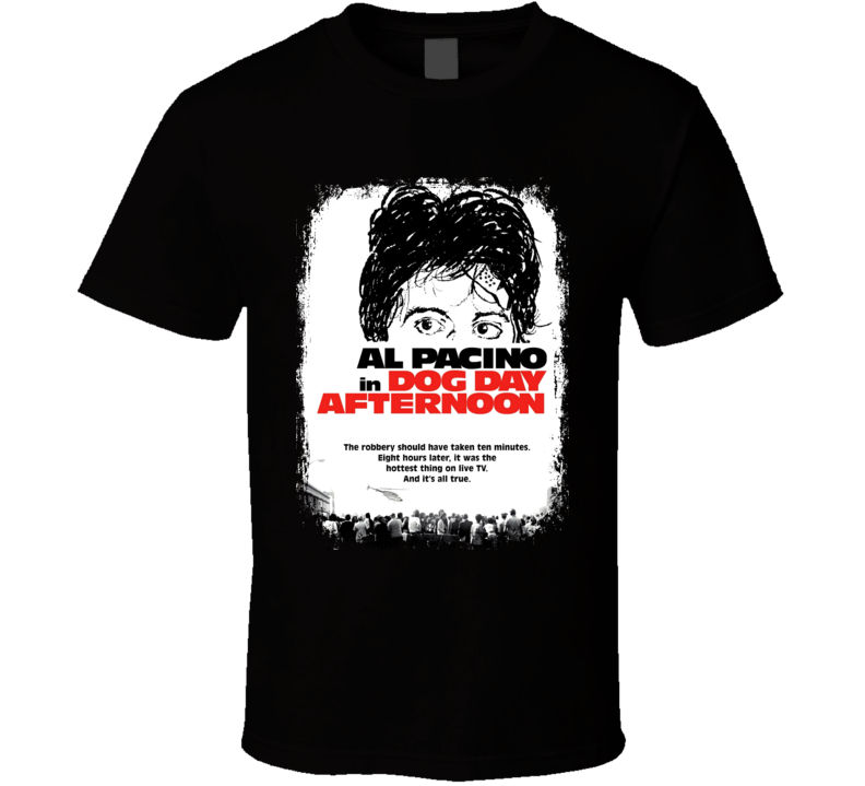 Dog Day Afternoon 70's Classic Crime Movie Poster Worn Look T Shirt