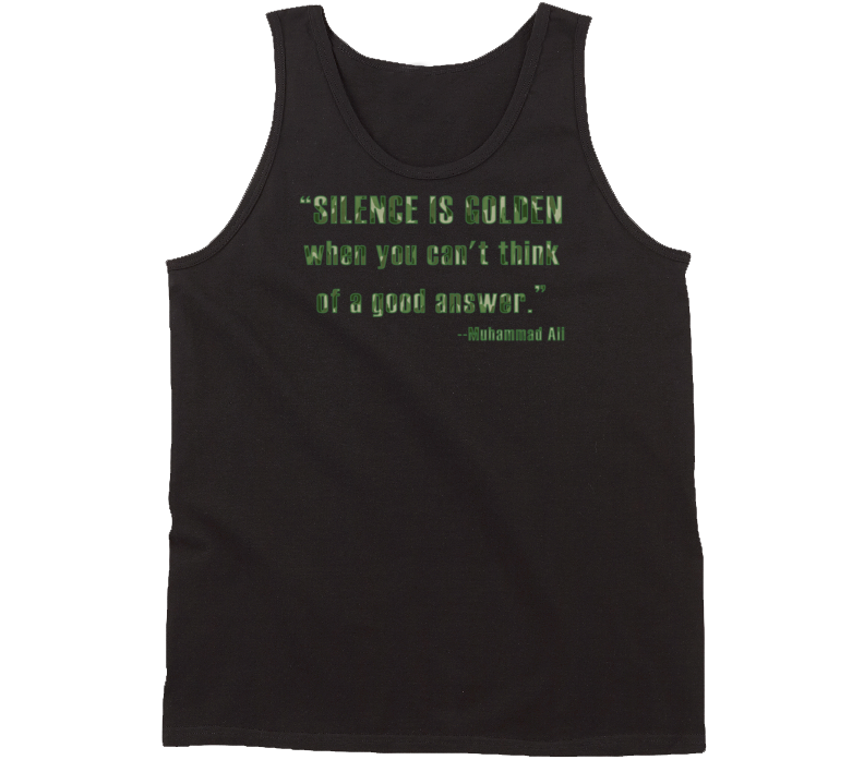 Muhammad Ali Silence is Golden When You Can't Think Faded Look Tanktop