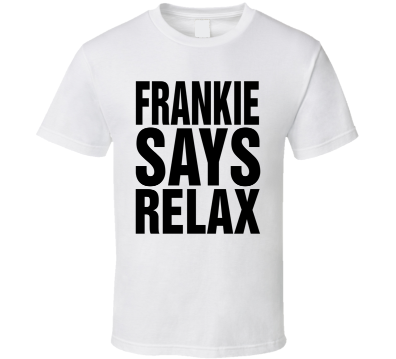 Frankie Says Relax Worn by George Michael Tribute Pop Music  T Shirt