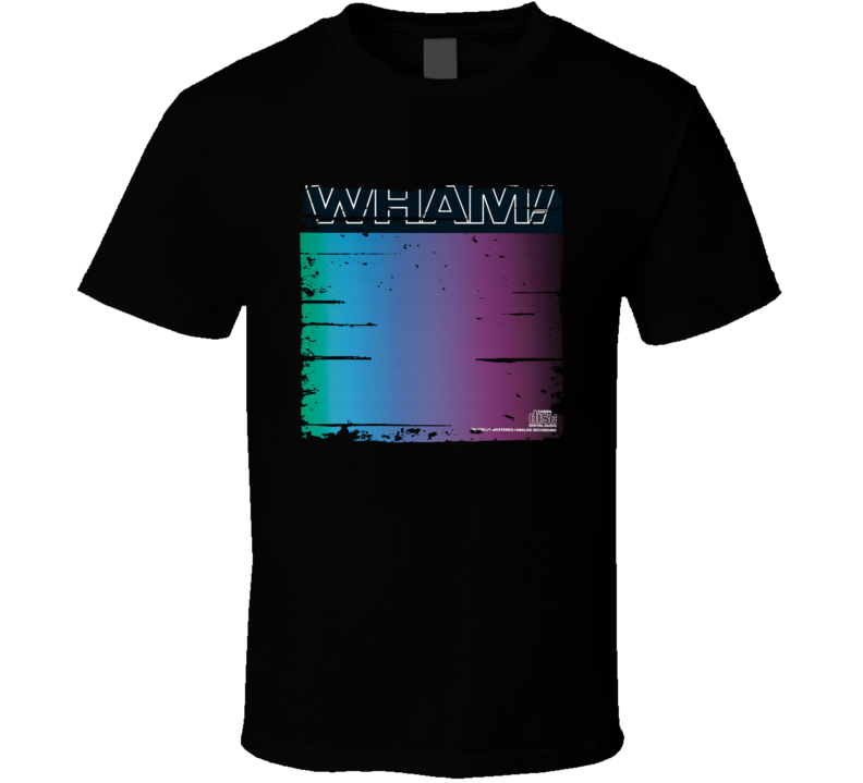 Wham Music from Edge of Heaven Album Poster Worn LookTribute T Shirt