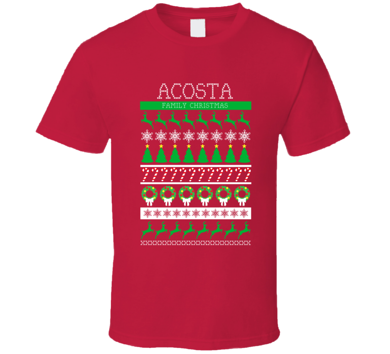 Acosta Family Christmas Ugly Sweater Custom Surname Gift T Shirt