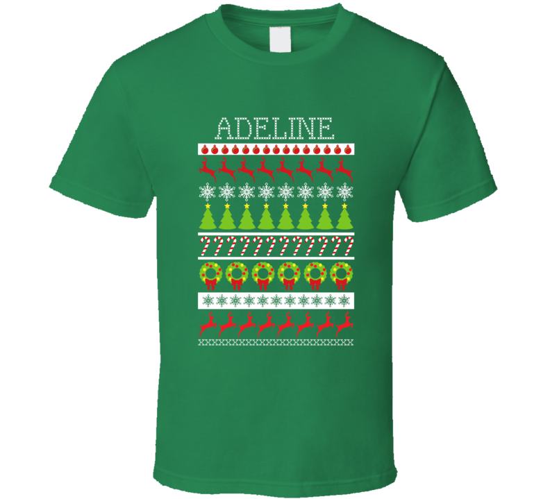 Adeline Personalized Ugly Christmas Sweater Funny Gift Green T Shirt