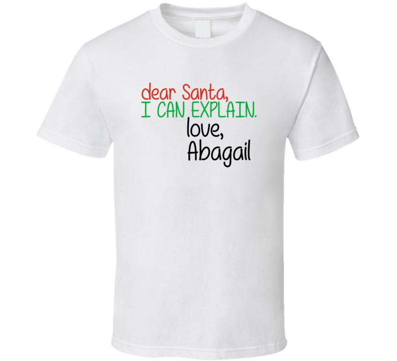 Dear Santa Can Explain Love Abagail Christmas Letter Gift T Shirt