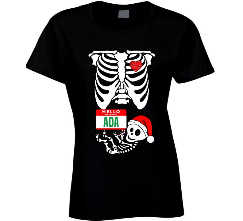 Baby Ada Custom Christmas Holiday Nametag X Ray Skeleton Maternity T Shirt