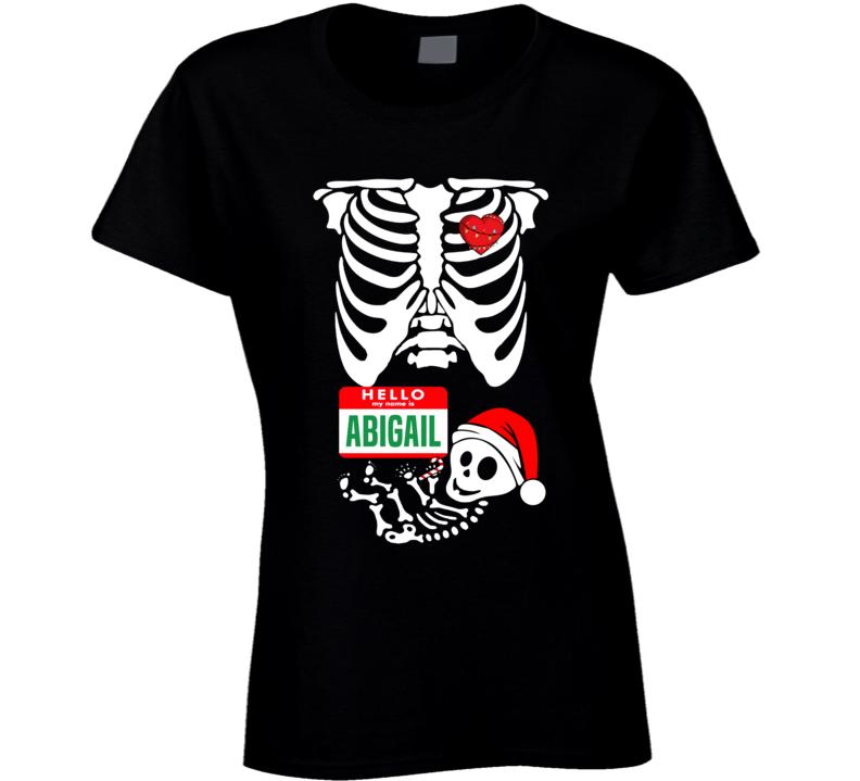 Baby Abigail Custom Christmas Holiday Nametag X Ray Skeleton Maternity T Shirt