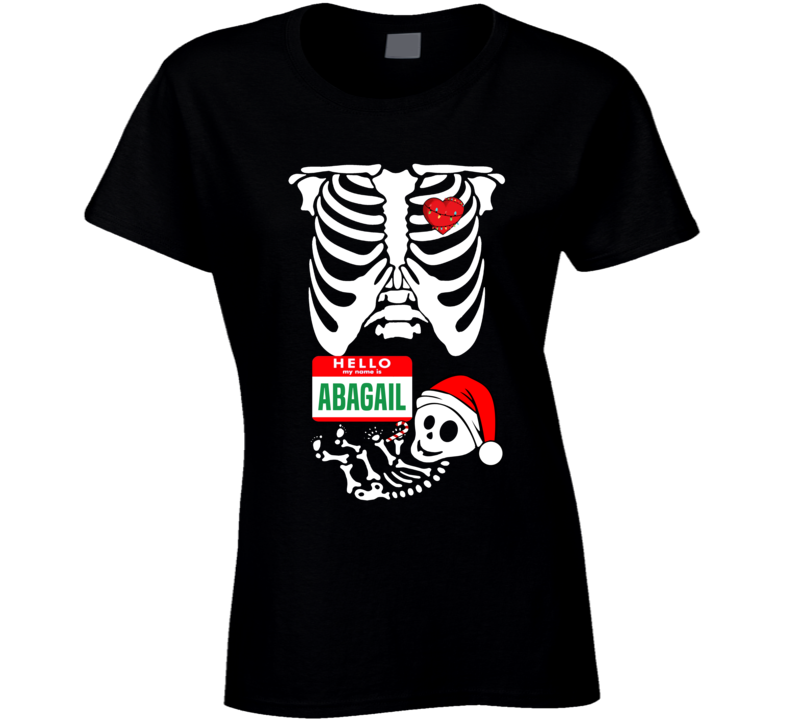 Baby Abagail Custom Christmas Holiday Nametag X Ray Skeleton Maternity T Shirt