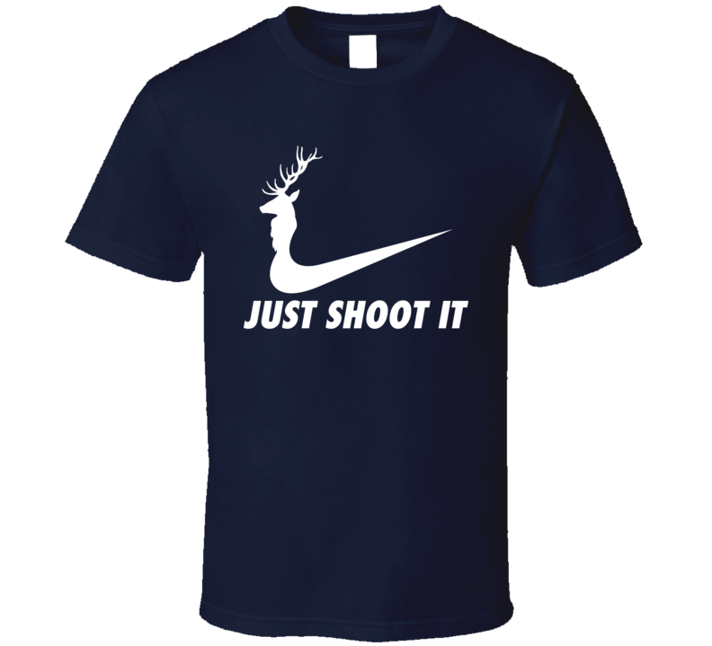 Just Shoot It Christmas Deer Hunting T Shirt