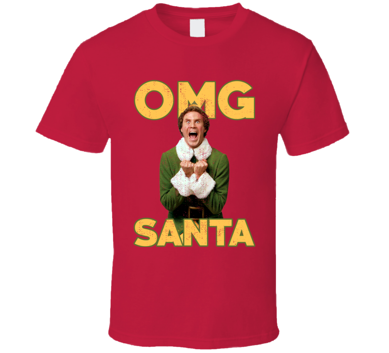 Elf OMG Santa Funny ChristmasMovie Fan Worn Look T Shirt