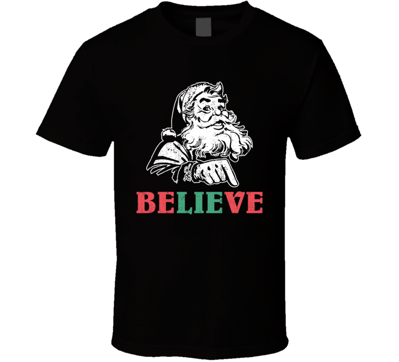 Believe Lie Santa Claus Christmas Worn Look T Shirt