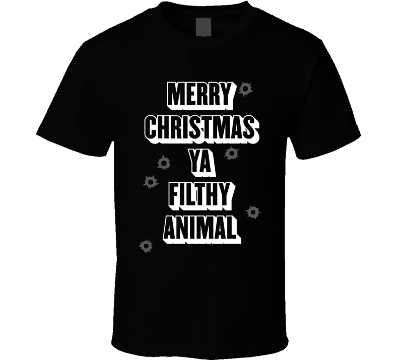 Merry Christmas You Filthy Animal Home Alone T Shirt