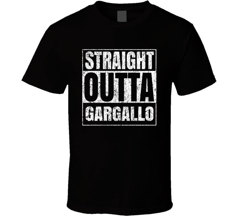Straight Outta Gargallo Italian City Italy Grungy Worn Look T Shirt