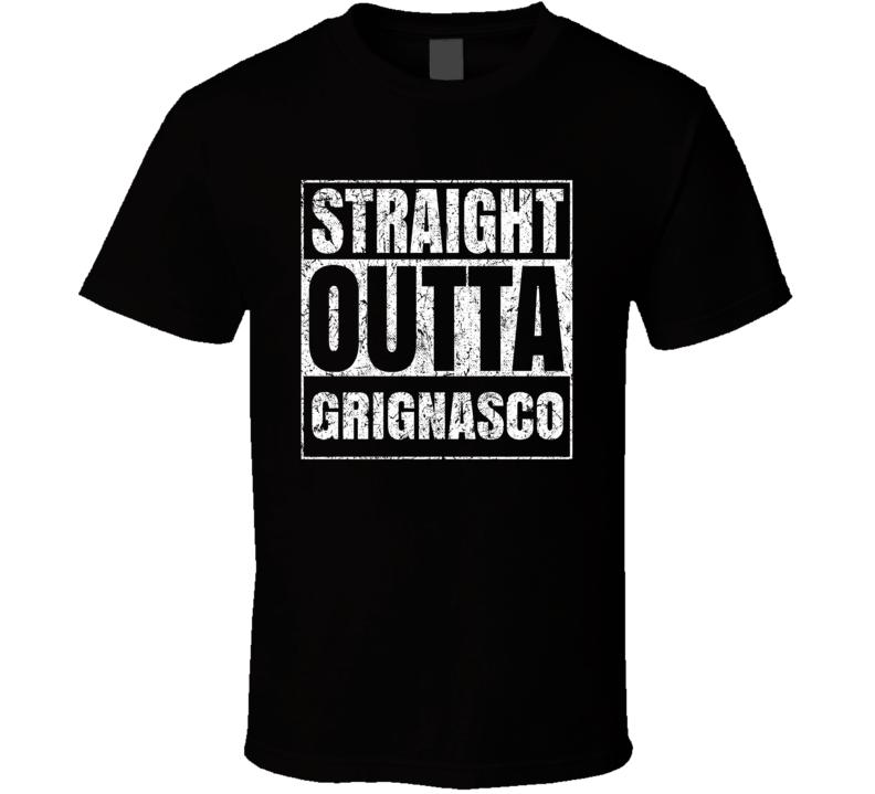 Straight Outta Grignasco Italian City Italy Grungy Worn Look T Shirt