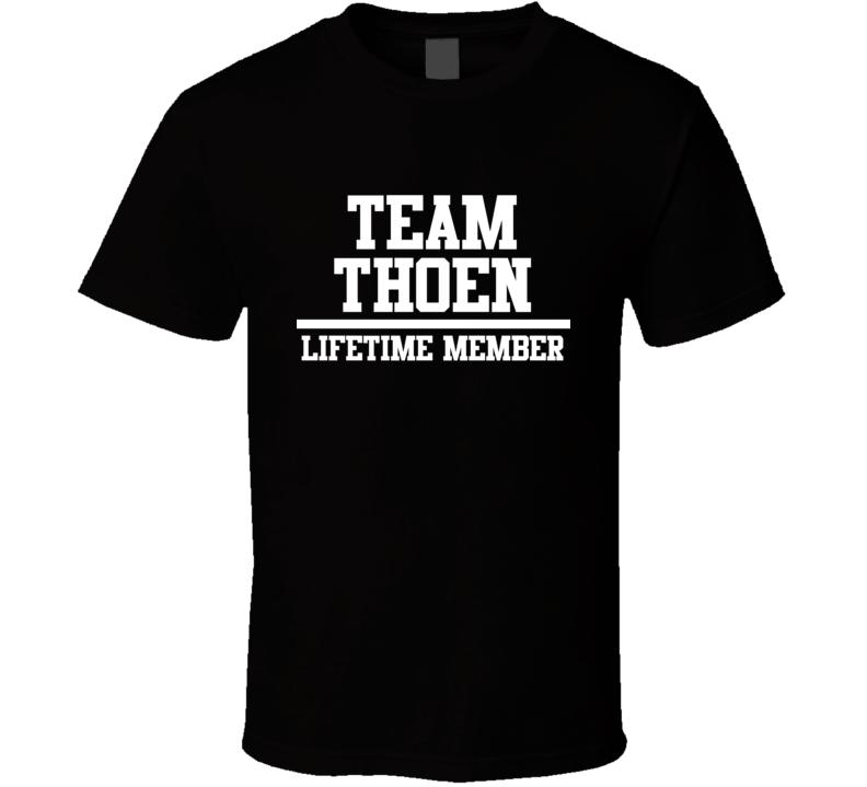 Team Thoen Lifetime Member Family Name Pride T Shirt