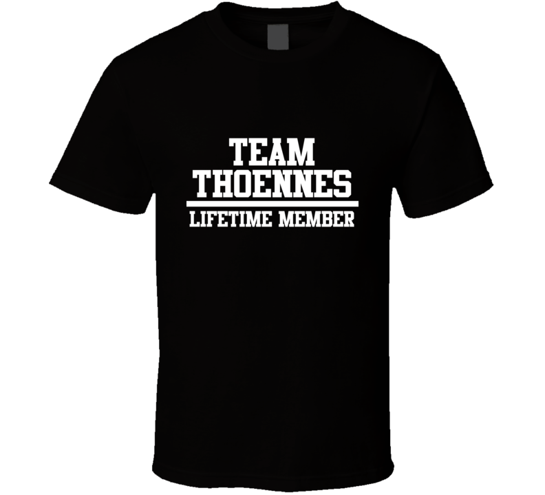Team Thoennes Lifetime Member Family Name Pride T Shirt