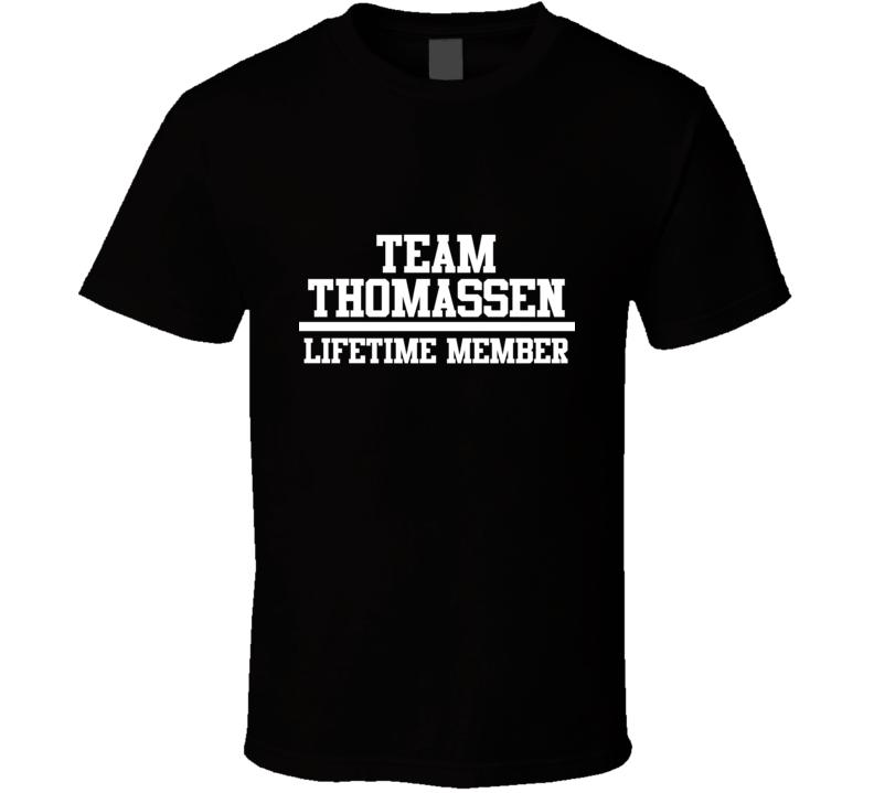 Team Thomassen Lifetime Member Family Name Pride T Shirt