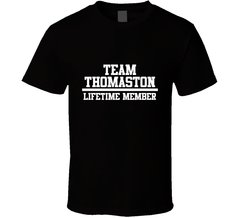 Team Thomaston Lifetime Member Family Name Pride T Shirt