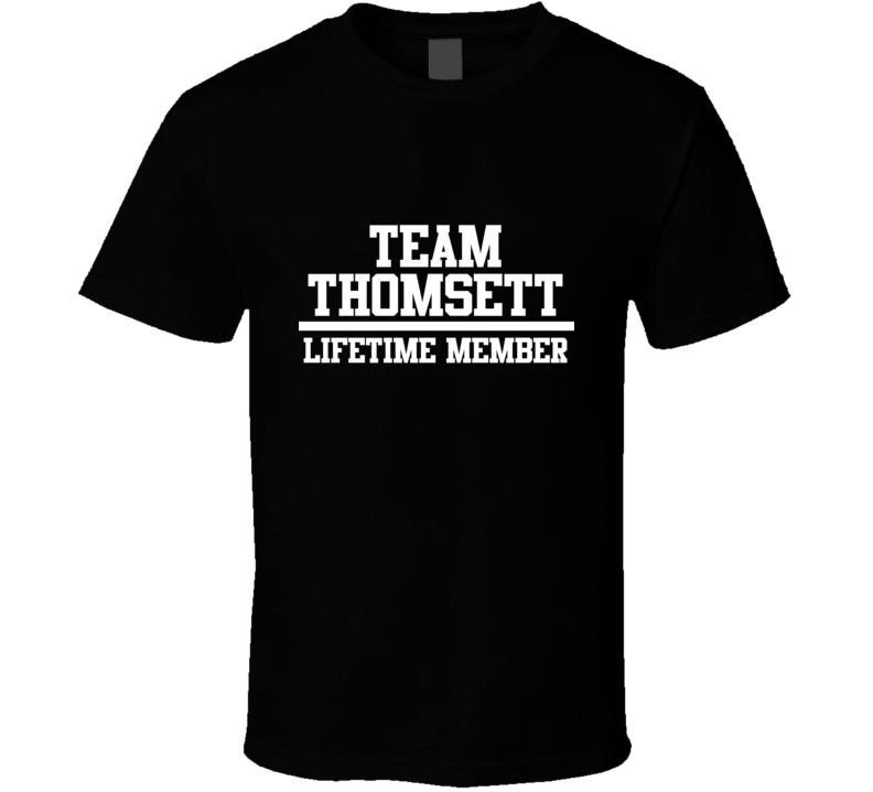 Team Thomsett Lifetime Member Family Name Pride T Shirt