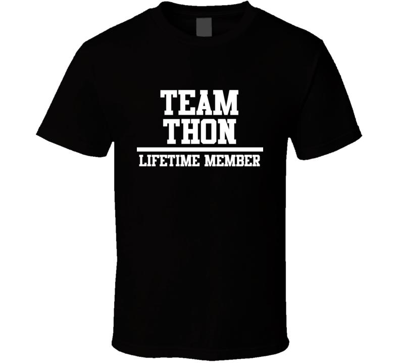 Team Thon Lifetime Member Family Name Pride T Shirt