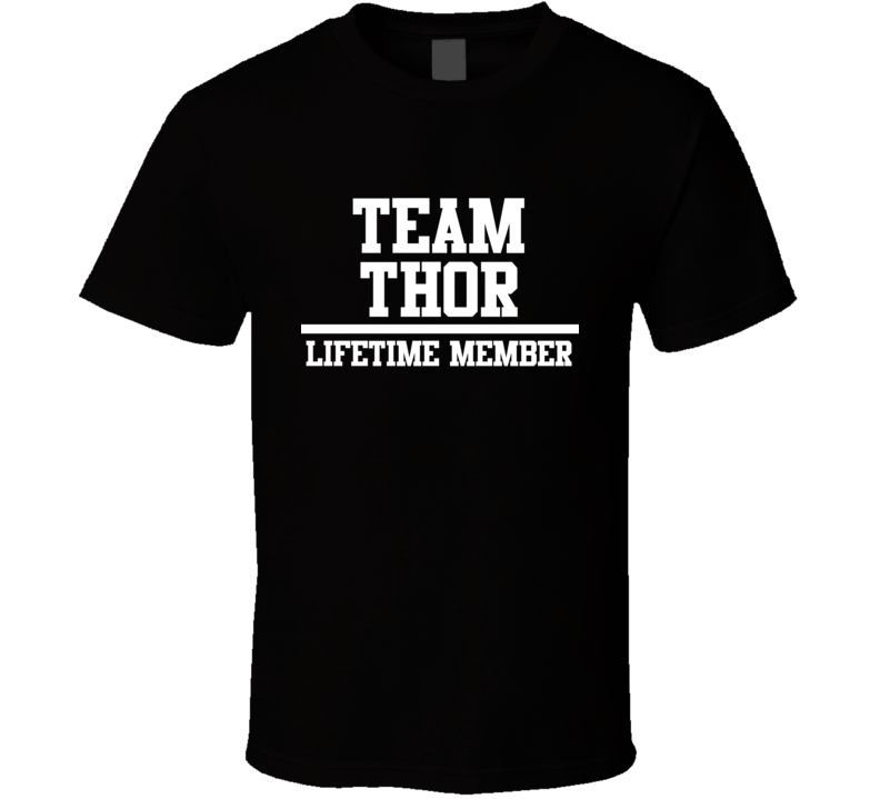 Team Thor Lifetime Member Family Name Pride T Shirt
