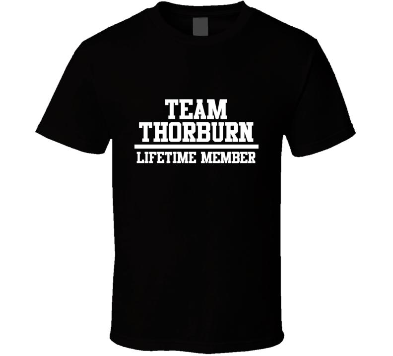 Team Thorburn Lifetime Member Family Name Pride T Shirt