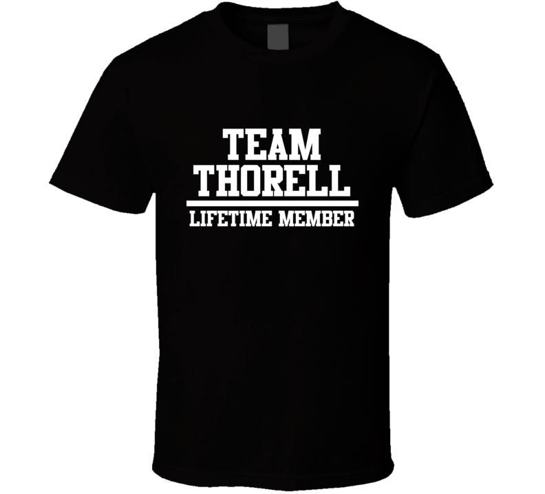 Team Thorell Lifetime Member Family Name Pride T Shirt