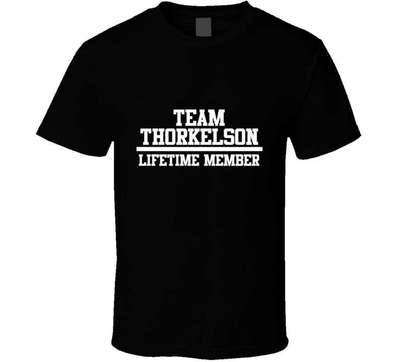 Team Thorkelson Lifetime Member Family Name Pride T Shirt
