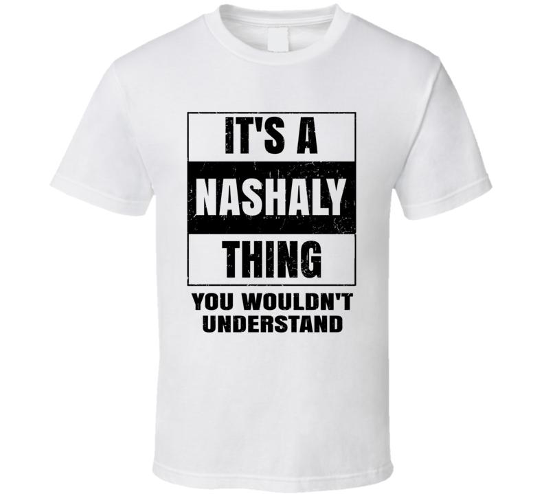 Nashalay Thing T Shirt