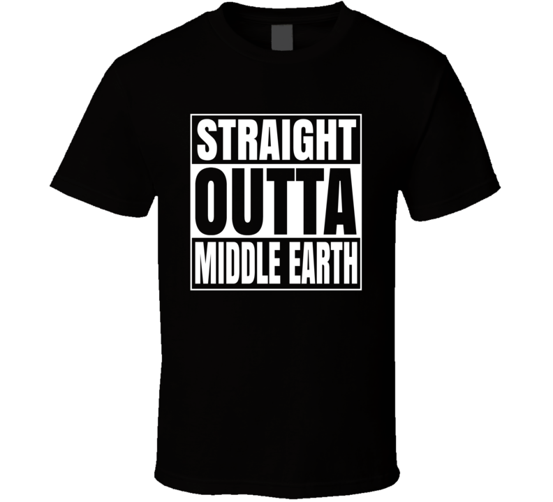 Straight Outta Middle Earth Lord Of The Rings Movie T Shirt