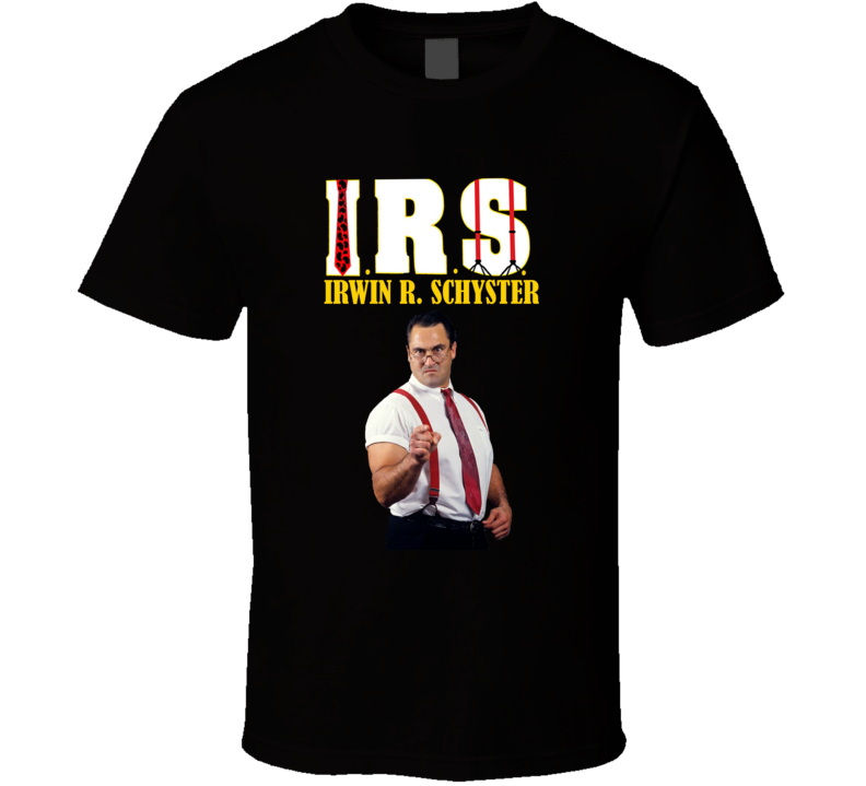 Irwin R Schyster Irs Retro Wwf Wrestling T Shirt