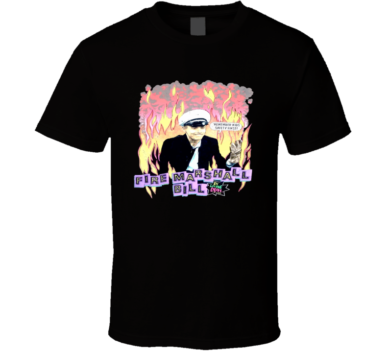In Living Color Fire Marshall Bill Funny Tv Show T Shirt
